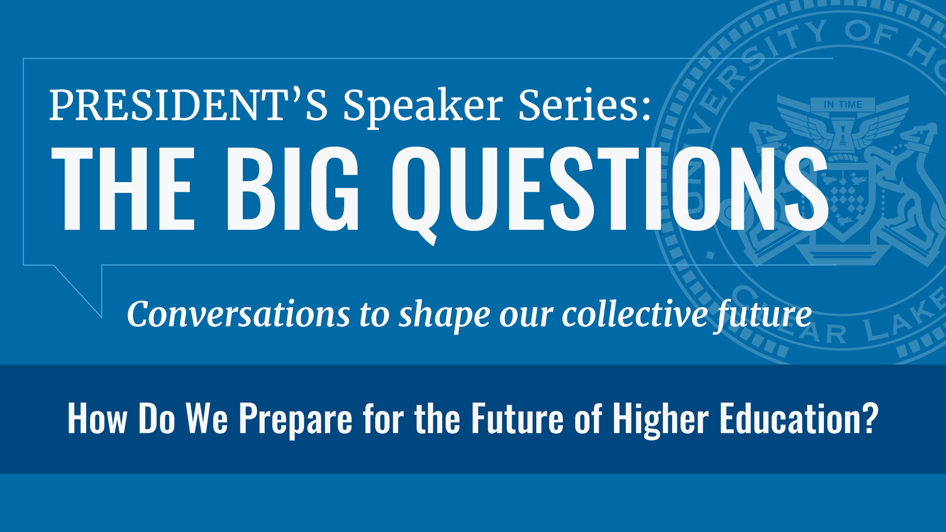 President's Speaker Series seeks to engage university, community about 'big questions'